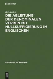 Die Ableitung der denominalen Verben mit Nullsuffigierung im Englischen