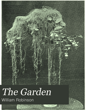 The Garden: An Illustrated Weekly Journal of Gardening in All Its Branches, Volume 68