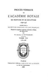 Procès-verbaux de l'Académie royale de peinture et de sculpture, 1648-1793: Volume7
