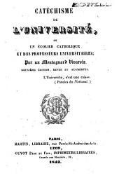 Catéchisme de l'Université: ou un Ecolier catholique et des professeurs universitaires..