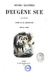 Oeuvres illustrees d'Eugene Sue: Les mysteres de Paris, Volume1