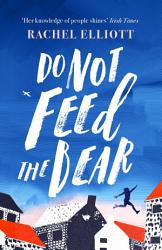 Do Not Feed The Bear Book PDF