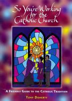 So You re Working for the Catholic Church PDF