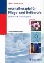 Aromatherapie f  r Pflege  und Heilberufe PDF