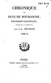 Chronique des ducs de Bourgogne: Volume2