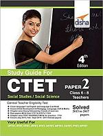Study Guide for CTET Paper 2 (Class 6 - 8 Teachers) Social Studies/ Social Science with Past Questions 4th Edition