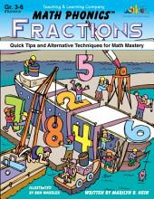 Math Phonics - Fractions (ENHANCED eBook): Quick Tips and Alternative Techniques for Math Mastery