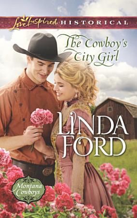 The Cowboy s City Girl PDF