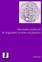 Der modus proferendi in Augustins Sermones ad populum PDF