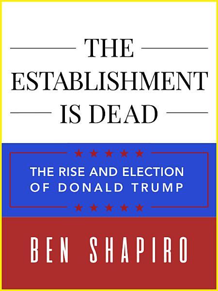 Download The Establishment Is Dead Book