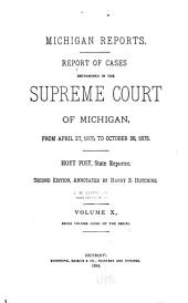 Michigan Reports. 1. VOL. 1-200 ONLY: Volume 32
