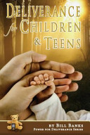 Deliverance for Children and Teens PDF
