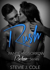 Rush: A Bad Boy Rockstar Romance