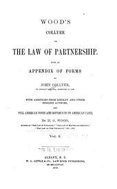 Wood's Collyer on the Law of Partnership: With an Appendix of Forms