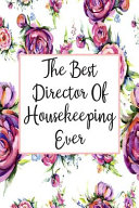 The Best Director Of Housekeeping Ever