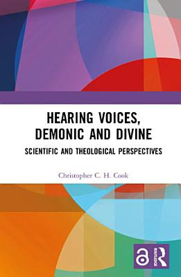 Hearing Voices  Demonic and Divine PDF