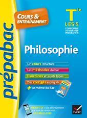 Philosophie Tle L, ES, S - Prépabac Cours & entraînement: cours, méthodes et exercices de type bac (terminale)