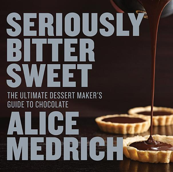 Download Seriously Bitter Sweet Book