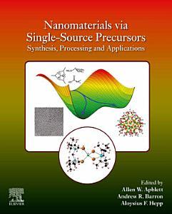 Nanomaterials via Single Source Precursors