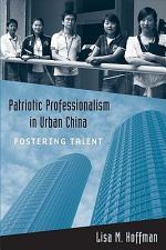 Patriotic Professionalism in Urban China