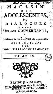 Magasin des adolescentes, ou Dialogues entre une sage gouvernante et plusieurs de ses élèves de la première distinction