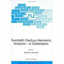 Twentieth Century Harmonic Analysis PDF