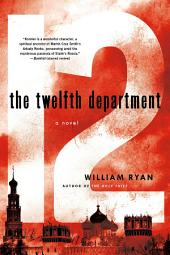 The Twelfth Department: A Novel