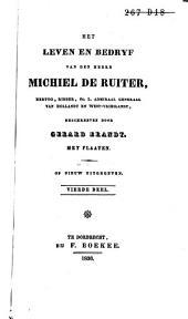 Het leven en bedryf van Michiel de Ruiter, hertog, ridder, etc., 1. admiraal generaal van Holland en West-Vrieslandt: Volume 4