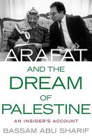 Arafat and the Dream of Palestine PDF
