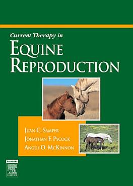 Current Therapy in Equine Reproduction E Book PDF