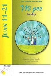 Juan 1121: Mi paz les Doy