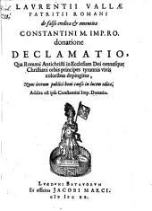 De falso credita et ementita Constantini donatione declamatio ...
