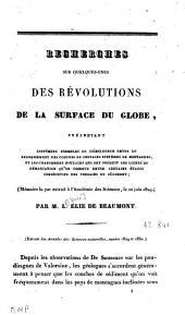Recherches sur quelques-unes des révolutions de la surface du globe [...]: mémoire lu par extr. à l'Acad. des Sciences, 1829