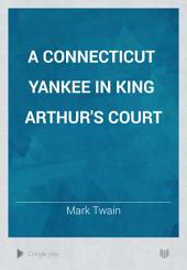 A Connecticut Yankee in King Arthur's Court: Part 3