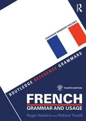 French Grammar and Usage: Édition 4