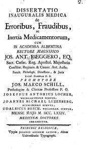 Dissertatio inauguralis medica de erroribus, fraudibus, ac inertia medicamentorum