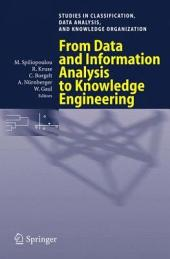 From Data and Information Analysis to Knowledge Engineering: Proceedings of the 29th Annual Conference of the Gesellschaft für Klassifikation e.V., University of Magdeburg, March 9-11, 2005
