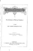 Doing Good or  the Christian in Walks of Usefulness by the Rev       M A Ph D  PDF
