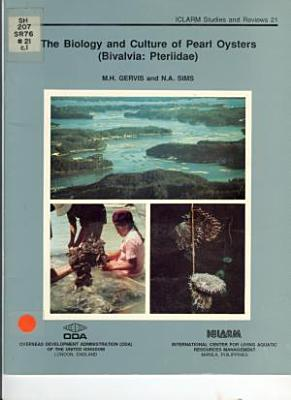 The Biology and Culture of Pearl Oysters (Bivalvia Pteriidae)