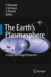 The Earth's Plasmasphere: A CLUSTER and IMAGE Perspective