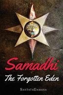 Samadhi   The Forgotten Eden Book