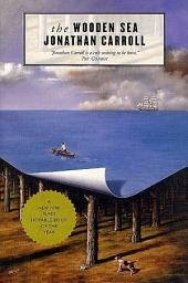 The Wooden Sea: A Novel