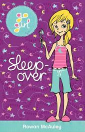 Go Girl: Sleep-over