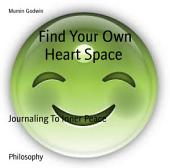 Find Your Own Heart Space: Journaling To Inner Peace