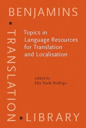 Topics in Language Resources for Translation and Localisation PDF