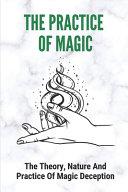 The Practice Of Magic PDF