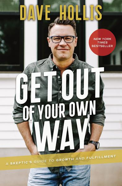 Download Get Out of Your Own Way Book