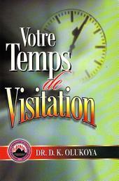 Votre Temps de Visitation