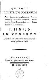 Quinque illustrum poetarum Ant. Panormitae; Ramusii... Lusus in venerem...