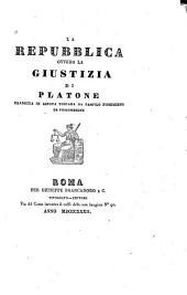 La repubblica: ovvero, La giustizia di Platone